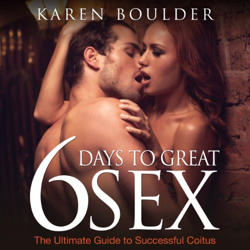6 Days to Great Sex audiobook cover art
