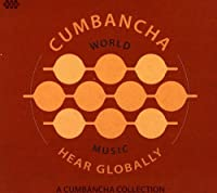 Hear Globally: Cumbancha Sampler
