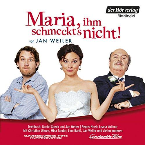 Maria, ihm schmeckt's nicht. Das Filmhörspiel audiobook cover art