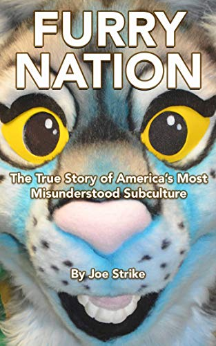 Furry Nation: The True Story of America's Most Misunderstood Subclulture