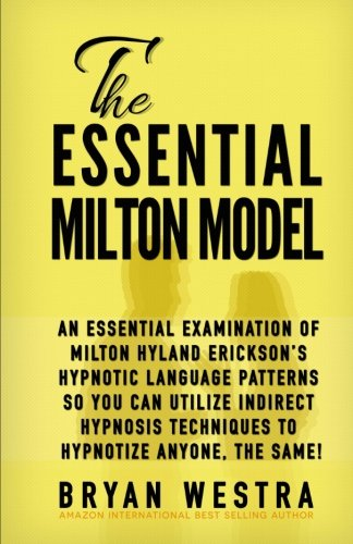 The Essential Milton Model: An Esse…
