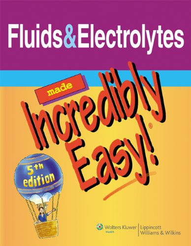 Fluids & Electrolytes Made Incredibly Easy! (Incredibly Easy! Series®) (English Edition)