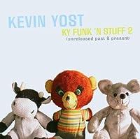 Ky Funk 2 Stuff 2 Unreleased: Past & Present