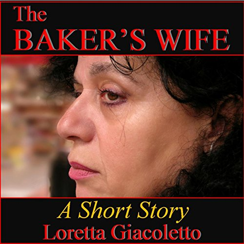 The Baker's Wife: A Short Story audiobook cover art