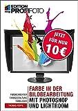 Farbe in der Bildbearbeitung mit Photoshop und Lightroom: Farbkorrektur, Farbgestaltung, Farblooks (mitp Edition ProfiFoto) (Broschiert)