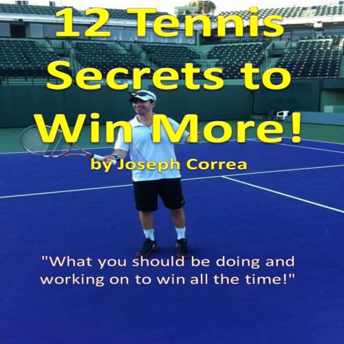 12 Tennis Secrets to Win More audiobook cover art