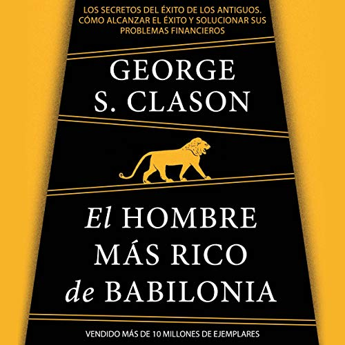 El hombre más rico de Babilonia [The Richest Man in Babylon]  By  cover art