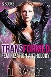 Transformed: 8 Books Feminization Crossdressing Anthology