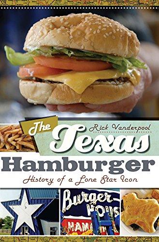 The Texas Hamburger: History of a Lone Star Icon (American Palate) (English Edition)