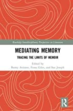 mediating الذاكرة: tracing في الحد من memoir (routledge interdisciplinary perspectives على literature)