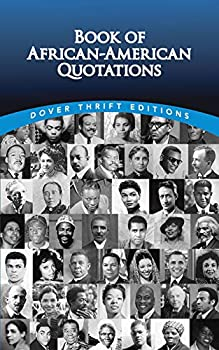 Book of African-American Quotations  Dover Thrift Editions