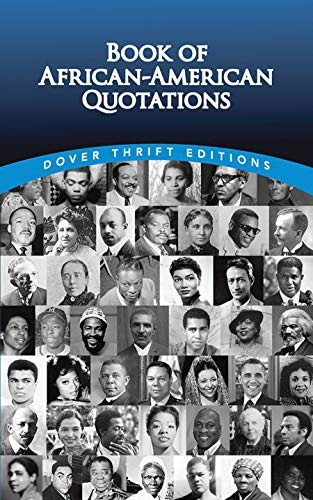Compare Textbook Prices for Book of African-American Quotations Dover Thrift Editions Green ed. Edition ISBN 0800759475896 by Joslyn Pine