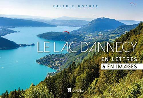 Le lac dAnnecy: En lettres & en images