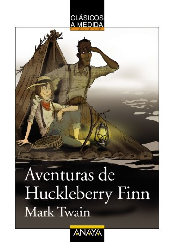 Aventuras de Huckleberry Finn, Mark Twain