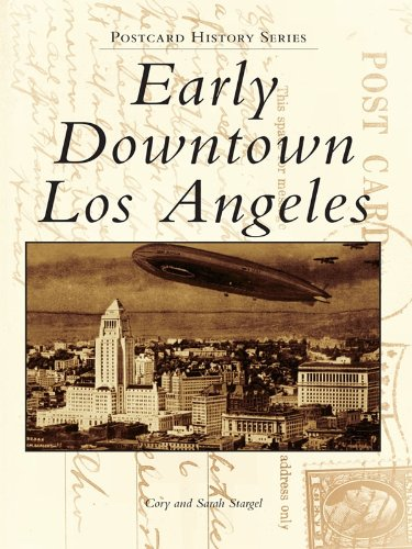 Early Downtown Los Angeles (Postcard History Series) (English Edition)