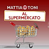 Al Supermercato [Explicit]