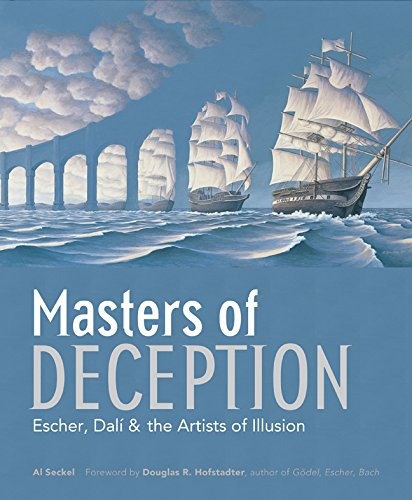 Compare Textbook Prices for Masters of Deception: Escher, Dalí & the Artists of Optical Illusion 0 Edition ISBN 8601234610847 by Seckel, Al,Hofstadter, Douglas R.