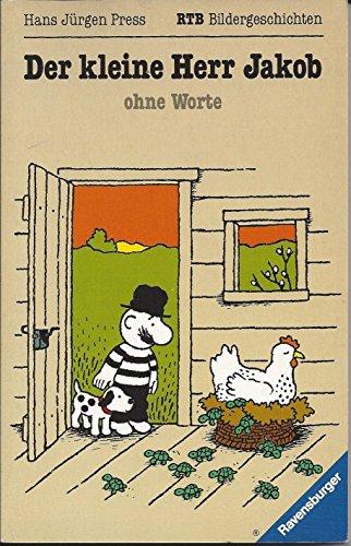 Der kleine Herr Jakob - ohne Worte: Bilder, die Geschichten erzählen (Ravensburger Taschenbücher)