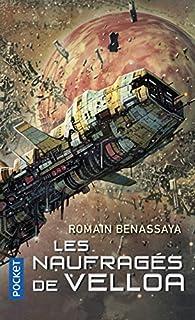 Les naufragés de Velloa par Romain Benassaya
