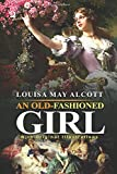An Old-fashioned Girl : With original illustrations