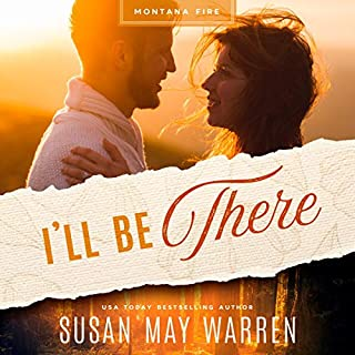 I'll Be There     A Deep Haven Montana Fire Novel              By:                                                                                                                                 Susan May Warren                               Narrated by:                                                                                                                                 Jackson Nickolay                      Length: 7 hrs and 20 mins     1 rating     Overall 5.0