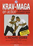Krav-Maga en action - Self-défense et Combat total
