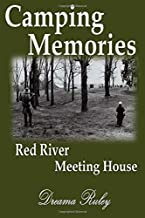 Camping Memories Red River Meeting House