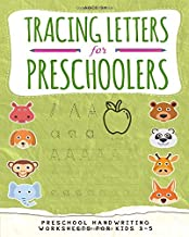 Tracing Letters for Preschoolers: Preschool handwriting worksheets - Trace Letters Of The Alphabet - Handwriting Book for Kids Ages 3-5 with Kindergarten Sight Words