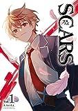 SCARS 1巻 (デジタル版Gファンタジーコミックス)