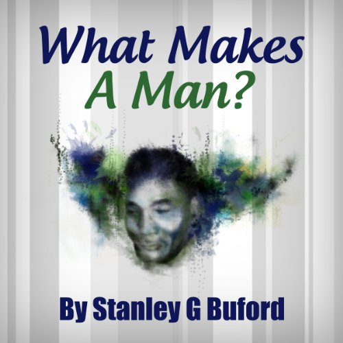What Makes a Man? audiobook cover art