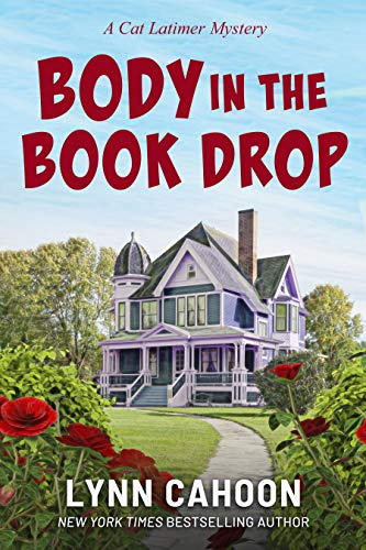 Body in the Book Drop: A Cat Latimer Cozy Mystery Novella by [Lynn Cahoon]