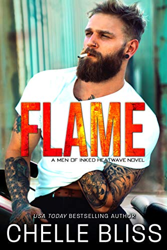 Flame (Men of Inked: Heatwave Book 1)