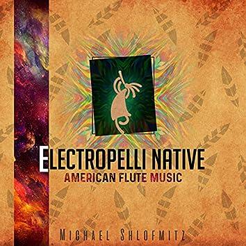 Electropelli Native American Flute Music