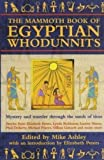 The Mammoth Book of Egyptian Whodunnits (Mammoth Books) - Mike Ashley