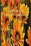 Cuaderno De Flores Hermosas: Lleve un registro de todas sus actividades con este cuaderno fácil de seguir.