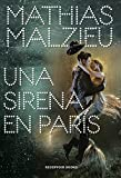 Una sirena en París (Reservoir Narrativa)