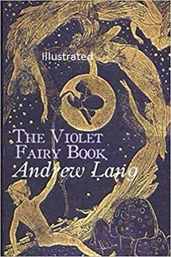 The Violet Fairy Book Illustrated (English Edition)