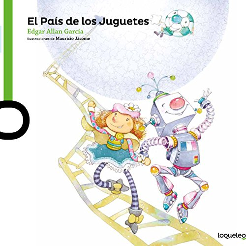 El país de los juguetes / The Country of Toys (Serie Verde: Álbum Ilustrado)