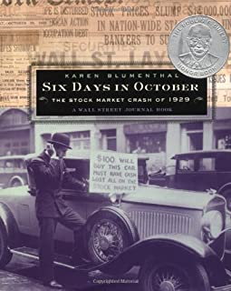 Six Days in October: The Stock Market Crash of 1929: A Wall Street Journal Book for Children