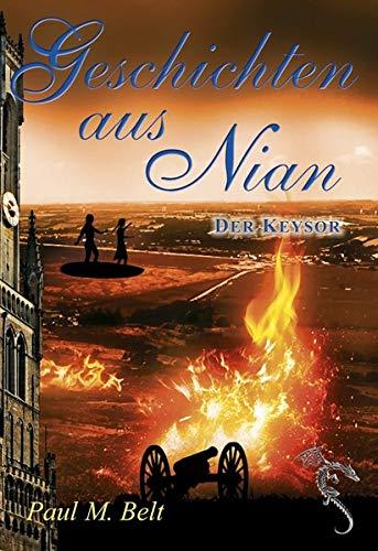 Buchseite und Rezensionen zu 'Geschichten aus Nian: Der Keysor (NIAN-ZYKLUS)' von  Paul M. Belt