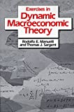 Exercises in Dynamic Macroeconomic Theory