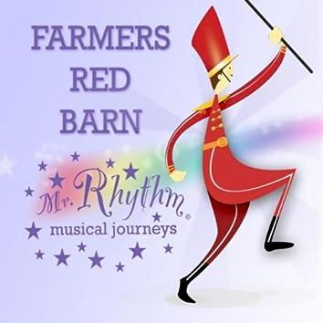 MISTER RHYTHM'S FARMER'S RED BARN
