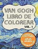 Van Gogh Libro de colorear Vol. 1: 12 clásicos para dibujar y pinturas originales al lado con Lirios , la Noche Estrellada y 10 más