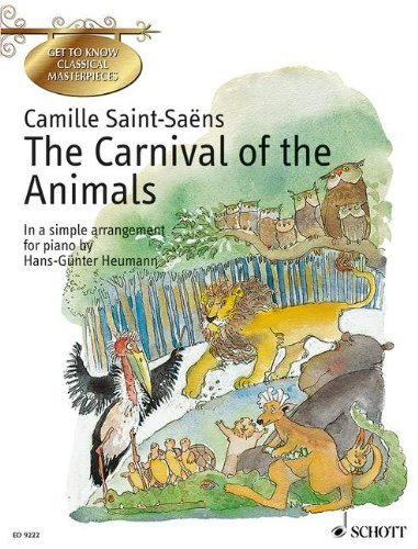 By Camille Saint-Saens The Carnival of the Animals: In a Simple Arrangement for Piano [Paperback]