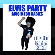 Elvis Party Music For Babies