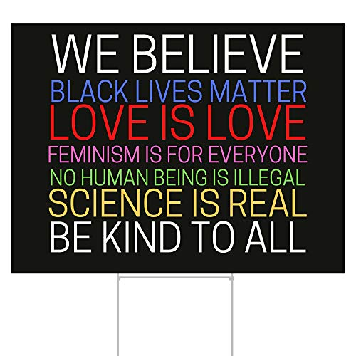 FULL SIZE We Believe Yard Sign with Stake 18'X24' | Proceeds Donated to Black Lives Matter | Love is Love Lawn Signs | by Little Footprint