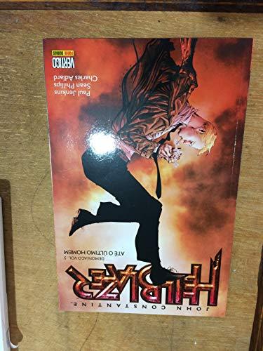 John Constantine, Hellblazer: Demoníaco - Volume 5 - Até o último homem