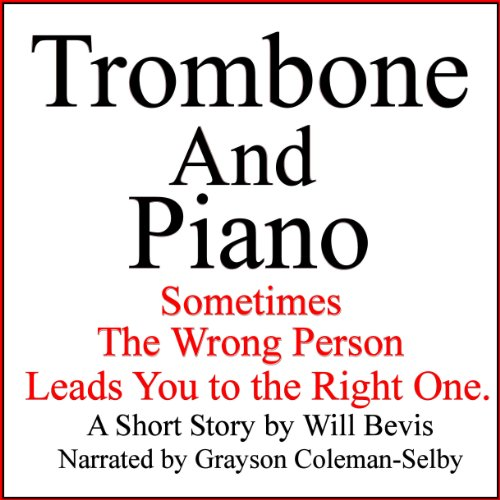 Trombone and Piano audiobook cover art