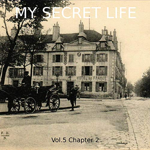 My Secret Life. Volume Five Chapter Two  By  cover art