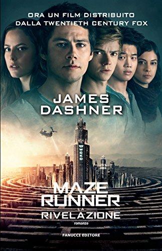 Maze Runner - La rivelazione (The Maze Runner Vol. 3)